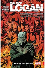 Wolverine: Old Man Logan Vol. 10: End Of The World (Old Man Logan (2016-2018)) Kindle Edition