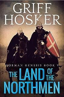 The Land of the Northmen (Norman Genesis Book 5)
