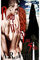 Reap What You Sow Kindle Edition
