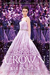 The Crown (The Selection, Book 5) Kindle Edition