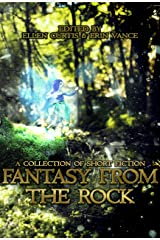 Fantasy from the Rock Kindle Edition