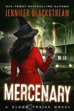 Mercenary (Blood Trails Book 5)