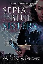 Sepia Blue-Sisters: Sepia Blue Book 2