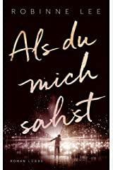 Als du mich sahst: Roman (German Edition) Kindle Edition