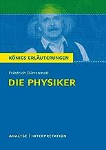 Die Physiker. Königs Erläuterungen.: Textanalyse und Interpretation mit ausführlicher Inhaltsangabe und Abituraufgaben mit...