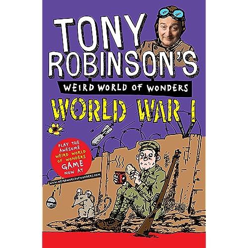 World War I (Sir Tony Robinson's Weird World of Wonders)