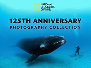 National Geographic 125th Anniversary Photography Collection Season 1