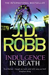 Indulgence In Death: 31 Kindle Edition