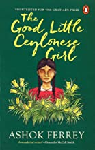 The Good Little Ceylonese Girl [Paperback]
