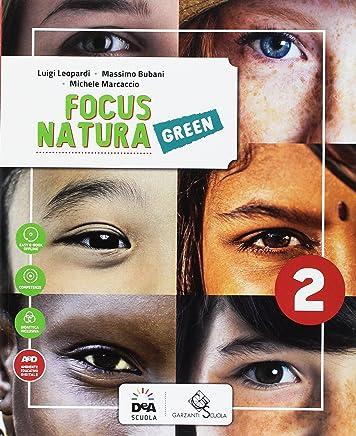 Focus natura green. Ediz. curricolare. Per la Scuola media. Con e-book. Con espansione online: 2