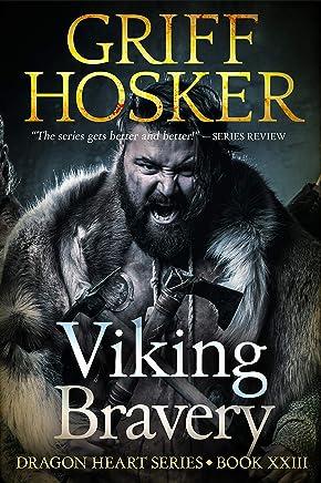 Viking Bravery (Dragonheart Book 23)