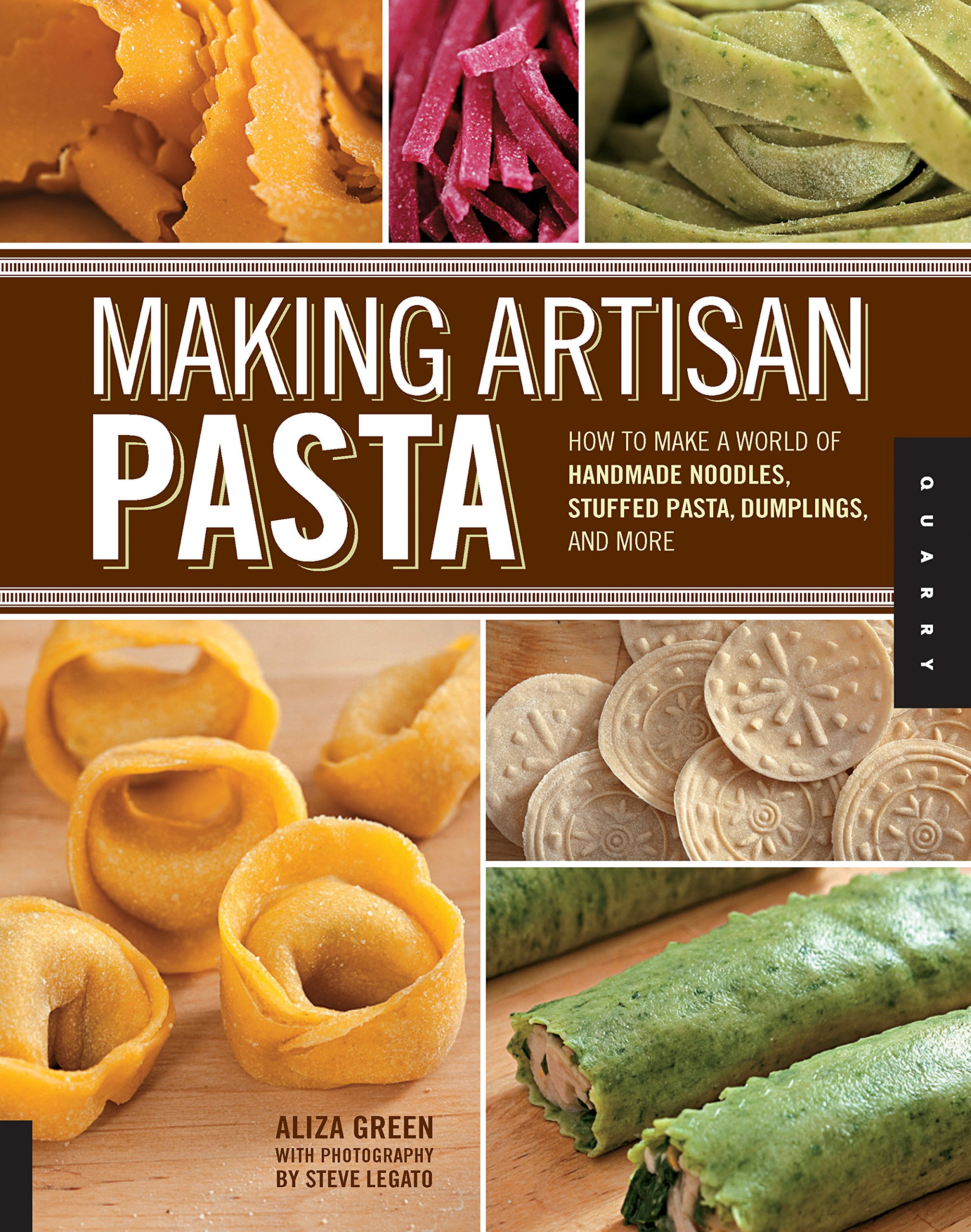Image OfMaking Artisan Pasta: How To Make A World Of Handmade Noodles, Stuffed Pasta, Dumplings, And More