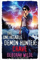 The Unlikeable Demon Hunter: Crave: A Devilishly Funny Urban Fantasy Romance (Nava Katz Book 4) Kindle Edition