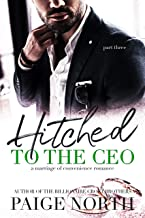 Hitched To The CEO (Part Three)
