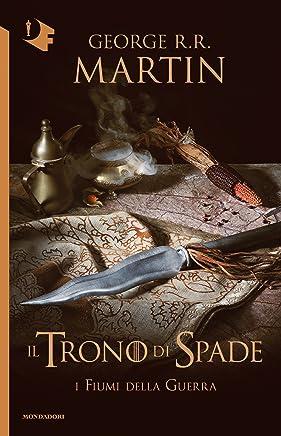 Il Trono di Spade - VI. I fiumi della guerra