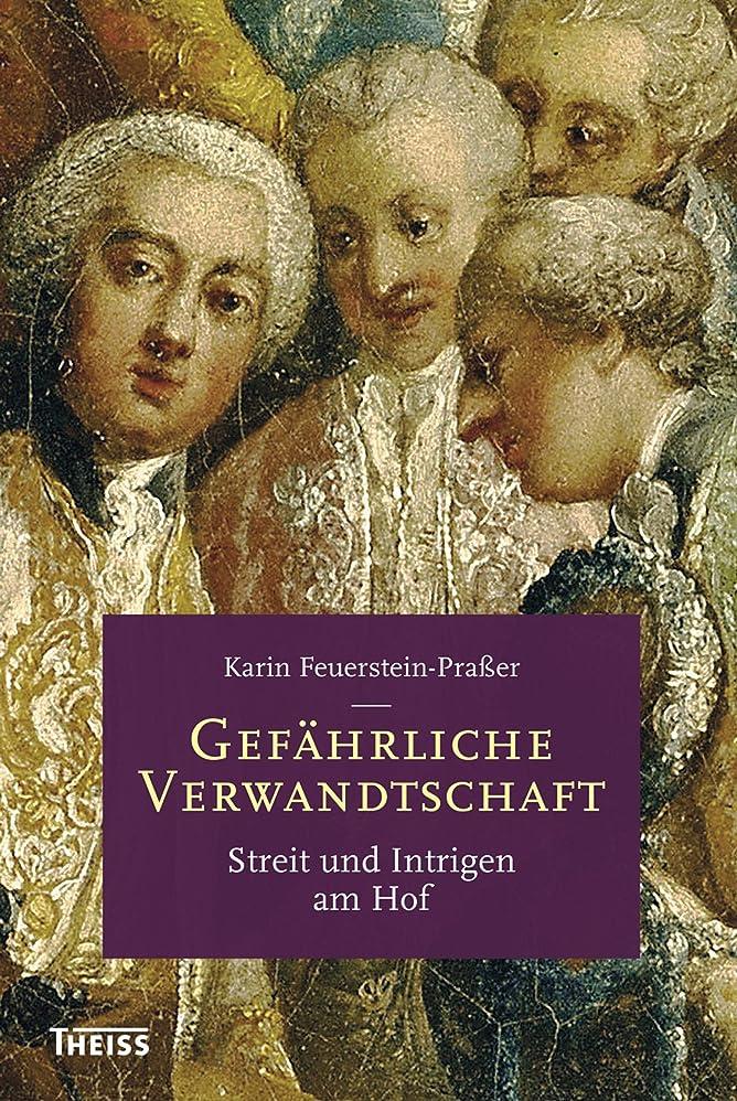シャツ地理啓発するGef?hrliche Verwandtschaft: Streit und Intrigen am Hof (German Edition)