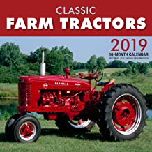 Classic Farm Tractors 2019: 16-Month Calendar Includes September 2018 through December 2019