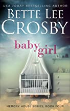 Baby Girl (A Memory House Novel, Book 4)