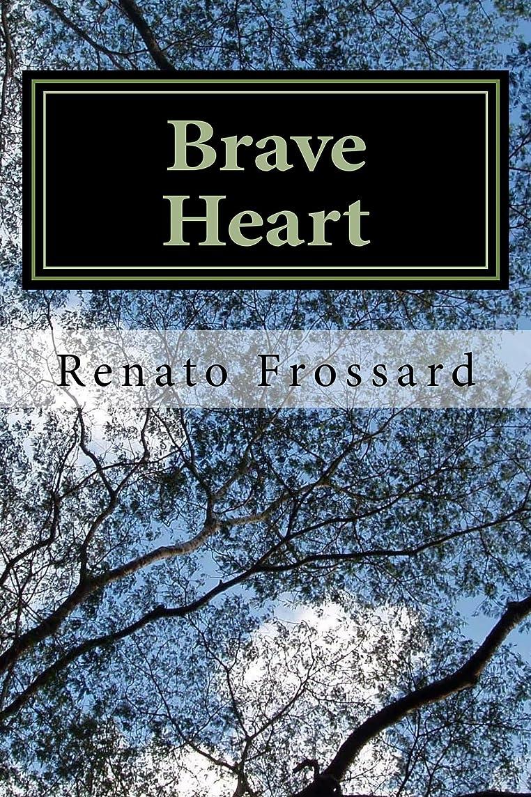 経済的満たすバリアBrave Heart (Portuguese Edition)
