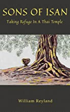 Sons of Isan: Taking Refuge in a Thai Temple (English Edition)