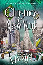 Christmas in New York: An Out of Time Christmas Novella (Out of Time Christmas Novellas Book 2)