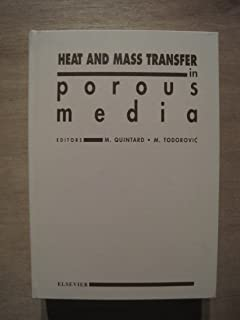 Heat and Mass Transfer in Porous Media: Proceedings of the International Seminar (ICHMT), Dubrovnik, Yugoslavia, 20-24 Ma...