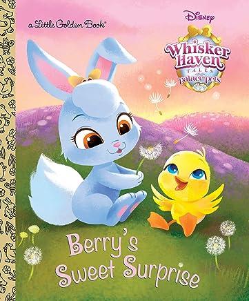 Berry's Sweet Surprise (Disney Palace Pets: Whisker Haven Tales) (Little Golden Book)