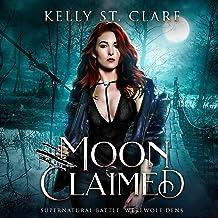 Moon Claimed: Supernatural Battle (Werewolf Dens, Book 2)