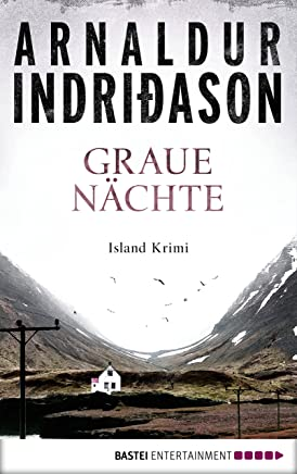 Graue Nächte: Island-Krimi (Flovent-Thorson-Krimis 2) (German Edition)