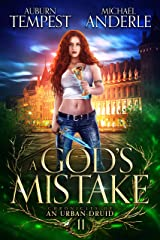 A God's Mistake (Chronicles of an Urban Druid Book 11) Kindle Edition
