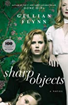 Cover image of Sharp Objects by Gillian Flynn