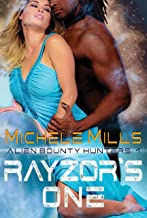 Rayzor's One (Alien Bounty Hunters Book 1)