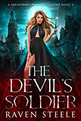 The Devil's Soldier: A Paranormal Vampire Romance Novel (Devil Series Book 3) Kindle Edition