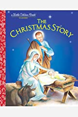 The Christmas Story (Little Golden Book) Kindle Edition