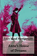 Anne's House of Dreams: Anne Shirley Series, Unabridged