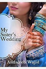 My Sister's Wedding Kindle Edition