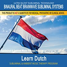 Learn Dutch - Subliminal and Ambient Music Therapy