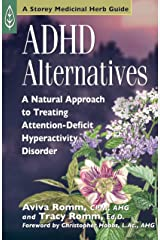 ADHD Alternatives: A Natural Approach to Treating Attention Deficit Hyperactivity Disorder (Storey Medicinal Herb Guide) (English Edition) Formato Kindle