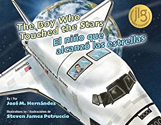 The Boy Who Touched the Stars / El niño que alcanzó las estrellas (English and Spanish Edition)