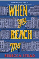When You Reach Me: (Newbery Medal Winner) Kindle Edition