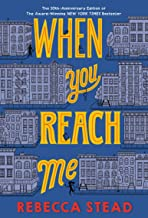 When You Reach Me: (Newbery Medal Winner)