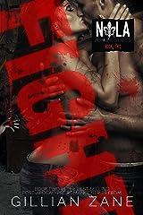 Fight (NOLA Zombie Book 2) Kindle Edition