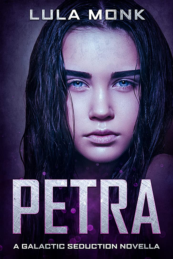 感覚卵論争の的Petra: Book 3.5 in the Galactic Seduction Alien Abduction Romance Series (English Edition)