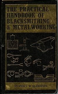 The practical handbook of blacksmithing & metalworking