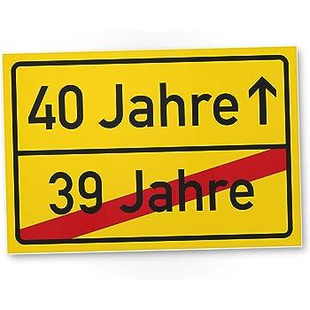 DankeDir! 40. Geburtstag Geschenk, Kunststoff Schild (20 x