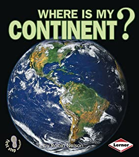 Where Is My Continent?: First Step Where Am I?