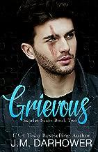 Grievous (Scarlet Scars Book 2)