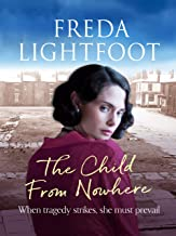 The Child from Nowhere (Poor House Lane Sagas Book 2)