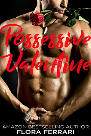 Possessive Valentine (A Man Who Knows What He Wants Book 95)