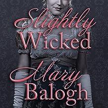 Slightly Wicked: 2 (Bedwyn Saga)